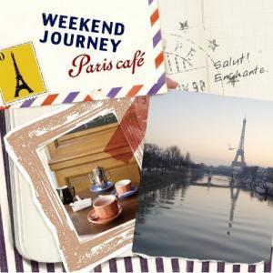 Weekend Journey~Paris cafe~