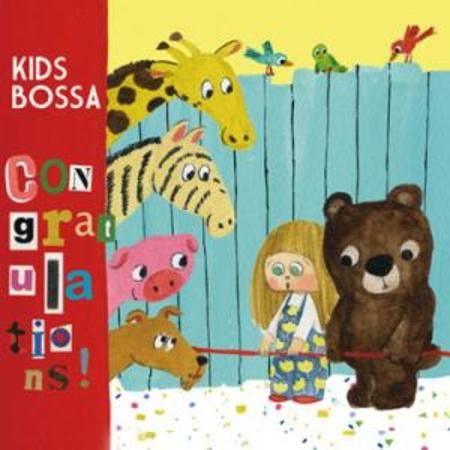 KIDS BOSSA Congratulations