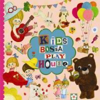 KIDS BOSSA playhouse